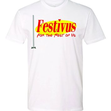 Festivus for the Rest of Us _Steel Pole Funny Tshirt   Seinfeld Fans