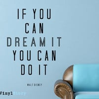 "Walt Disney Inspiring Typography Wall Decal Quote ""If You Can Dream it You Can Do It"" 25 x 17 inches"