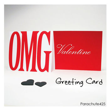 OMG VALENTINE Greeting Card, Valentine Card, i love you, i heart you, funny valentine