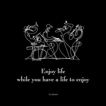 Enjoy Life II Sir Shadow Art Print