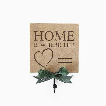Home is where the Heart is. Wooden decorative hanger. Inspirational home decor. Shabby Chic Decoupage Key holder. Brown Fall decor.