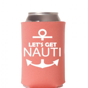 Let's Get Nauti Can Cooler - Bachelorette Party Can Coolers - Cruise Bachelorette Party - Let's Get Nauti - Nautical Can Coolers - Summer