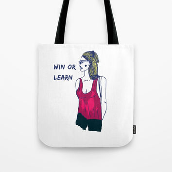 Win or Learn Tote Bag by Sagacious Design