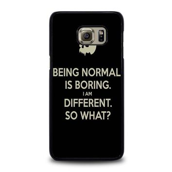 normal is boring quotes samsung galaxy s6 edge plus case cover  number 1