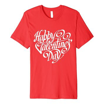 Happy Valentine's Day T-shirt - Valentine's Day Shirt