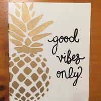 Good Vibes Only Pineapple Canvas
