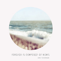 BEACH - Forever is composed of nows Art Print by ALLY COXON | Society6