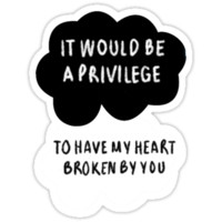 It Would Be a Privilege