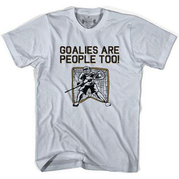 Lacrosse Goalies Are People Too Heather Grey T-shirt
