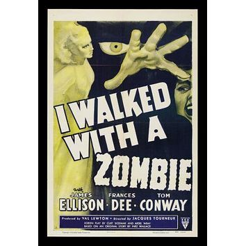 I Walked With Zombie Movie poster Metal Sign Wall Art 8in x 12in
