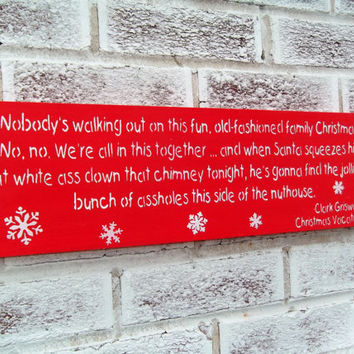Funny Christmas Decorations, Christmas Vacation movie quote sign, Clark Griswold, The Griswold's, old fashioned family christmas, xmas decor