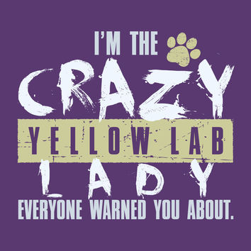 Crazy Yellow Lab Lady T-Shirt