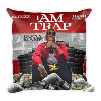 I Am Trap (16x16) All Over Print/Dye Sublimation Gucci Mane Couch Throw Pillow Insert & Pillow Case/Cover