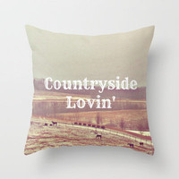Countryside Lovin' Throw Pillow by Abigail Ann | Society6