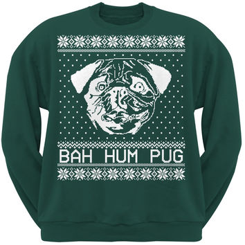 Bah Hum Pug Ugly Christmas Sweater Dark Green Adult Sweatshirt