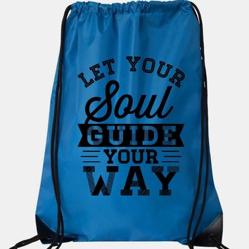 """Drawstring Gym Bag  """"Let Your Soul Guide Your Way""""  Funny Workout Squatting Gift"""