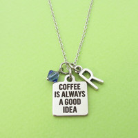 Personalized, Birthstone, Letter, Initial, Coffee is always a good idea, Silver, Necklace, Coffee, Necklace, Friends, Christmas, Gift