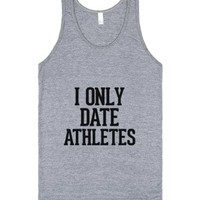 I only date athletes-Unisex Athletic Grey Tank
