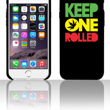 Keep one Rolled 5 5s 6 6plus phone cases