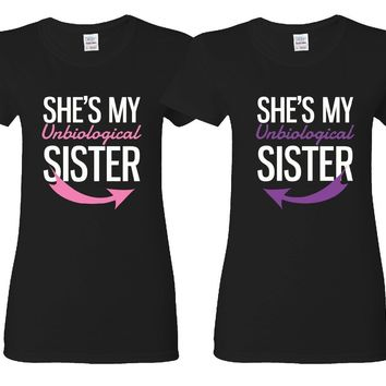 She's My Un Biological Sister Girl BFFS T-shirts