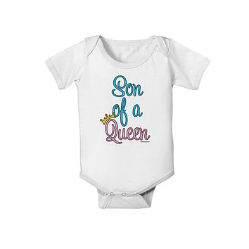 Son of a Queen - Matching Mom and Son Design Baby Romper Bodysuit by TooLoud