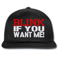 blink if you want me snapback blink if you want me beanie hat knit cap blink
