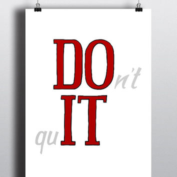 DO IT - don't quit, red, Inspiration - Printable Poster - Digital Art - Download and Print