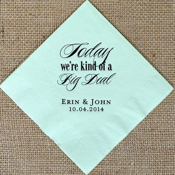 100 Today We're Kind of a Big Deal Napkins
