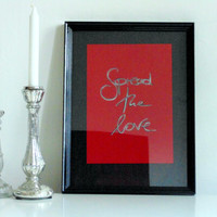 Spread the love - black silver on red - DIN A4 - Wall Art Print handmade written - original by misssfaith