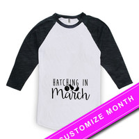 Easter Pregnancy Reveal Pregnancy Announcement Shirt Hatching In March New Baby Gift Mommy To Be American Apparel Unisex Raglan MAT-494