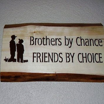 Inspirational Brother Sign  Brothers by Chance by RUSTICNORTHERN