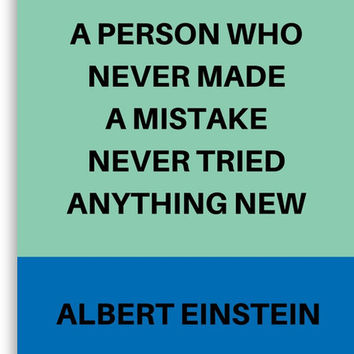 A PERSON WHO NEVER MADE A MISTAKE by IdeasForArtists