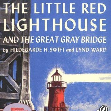 The Little Red Lighthouse and the Great Gray Bridge Reading Rainbow Book Reprint