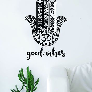 Good Vibes Hamsa Hand Quote Wall Decal Sticker Bedroom Living Room Art Vinyl Decor Yoga Buddha Namaste