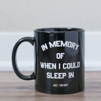 """IN MEMORY OF"" COFFEE MUG"
