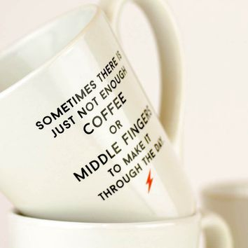 Not enough middle fingers coffee mug