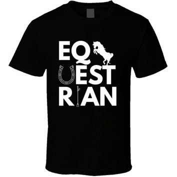 Equestrian - Horse Riding T-shirt