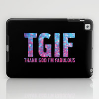 Thank God Im Fabulous iPad Case by LookHUMAN