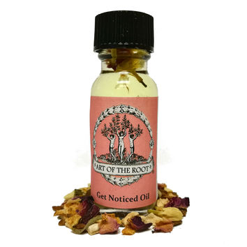 Get Noticed Oil 1/2 oz for Hoodoo, Voodoo, Wicca & Pagan Divination