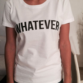 Whatever t-shirts for women gifts tshirt womens girls tumblr funny teens teenagers quotes slogan fangirl girlfriends gifts bestfriends