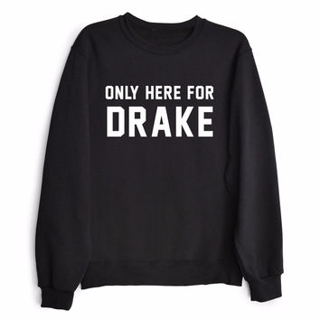 ONLY HERE FOR DRAKE Women's Casual Black Gray & White Crewneck Sweatshirt