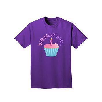 Birthday Girl - Candle Cupcake Adult Dark T-Shirt by TooLoud