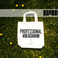 PROFESSIONAL BEACHBUM / funny summer canvas beach cotton tote bag with gusset 13x13 or 15x16
