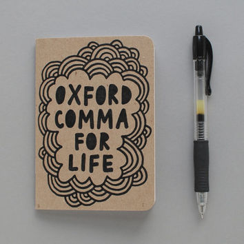 Small Notebook // Oxford Comma For Life (3.5x5)