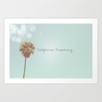 California Dreaming Art Print by SoCalPhotography
