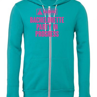 warning bachelorette party in progress Zipper Hoodie