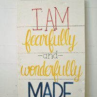 I am fearfully and wonderfully made- Reclaimed Wood Bible Verse Wall Sign- Hand painted wall art