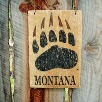 Grizzly Bear Sign Grizzly Bear Footprint Plaque Bear Sign Bear Claw Montana Made Reclaimed Wood Lodge Decor Cabin Decor Rustic Home Decor