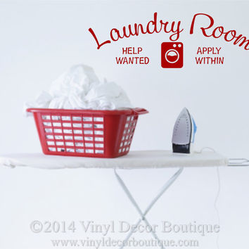 Laundry Room Help Wanted Wall art wall decal wall quote vinyl lettering vinyl wall quote Laundry Room help wanted apply within