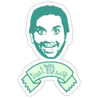Treat Yo Self - Tom Haverford - Parks and Rec